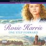 One Step Forward (Unabridged) Audiobook, by Rosie Harris