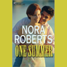 One Summer (Unabridged) Audiobook, by Nora Roberts