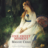 One Sweet Moment (Unabridged), by Maggie Craig