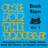 One for the Trouble: Book Slam, Volume One (Unabridged), by Irvine Welsh