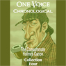One Voice Chronological: The Consummate Holmes Canon, Collection 4 (Unabridged), by Sir Arthur Conan Doyle