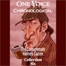 One Voice Chronological: The Consummate Holmes Canon, Collection 6 (Unabridged) Audiobook, by Arthur Conan Doyle
