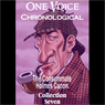 One Voice Chronological: The Consummate Holmes Canon, Collection 7 (Unabridged), by Sir Arthur Conan Doyle