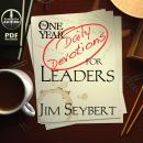 The One Year (Daily Devotions) for Leaders (Unabridged) Audiobook, by Jim Seybert