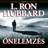 Onelemzes (Self Analysis) (Unabridged) Audiobook, by L. Ron Hubbard