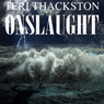 Onslaught (Unabridged) Audiobook, by Teri Thackston