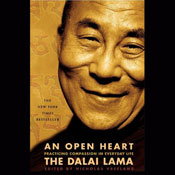 An Open Heart: Practicing Compassion in Everyday Life (Unabridged) Audiobook, by His Holiness the Dalai Lama