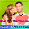 Open Your Heart to Love Hypnosis: New Relationships & Healing from Heartbreak, Guided Meditation, Binaural Beats, Positive Affirmations, by Rachael Meddows