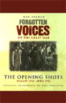 The Opening Shots: Forgotten Voices of the Great War Audiobook, by Max Arthur
