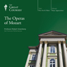 The Operas of Mozart, by The Great Courses