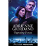 Opposing Forces: Private Protectors, Book 6 (Unabridged) Audiobook, by Adrienne Giordano