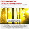 Optimism: The Art of Positive Thinking (Unabridged), by Abe Kass