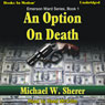 An Option On Death: Emerson Ward, Book 1 (Unabridged) Audiobook, by Michael W. Sherer