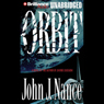 Orbit (Unabridged) Audiobook, by John J. Nance