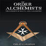 Order of the Alchemists: The Knights of Malta and Cagliostro (Unabridged), by Philip Gardiner