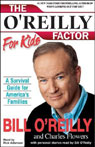 The OReilly Factor For Kids: A Survival Guide for Americas Families (Unabridged) Audiobook, by Bill O'Reilly