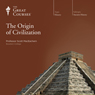 The Origin of Civilization Audiobook, by The Great Courses