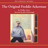 The Original Freddie Ackerman (Unabridged) Audiobook, by Hadley Irwin