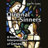 Original Sinners: A New Interpretation of Genesis (Unabridged) Audiobook, by John Coats