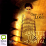 Orpheus Lost (Unabridged) Audiobook, by Janette Turner Hospital