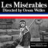 Orson Welles Les Miserables: Oldtime Radio Shows Audiobook, by Radio Revival