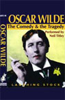 Oscar Wilde: The Comedy and the Tragedy, by Neil Titley