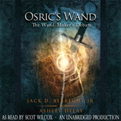 Osrics Wand: The Wand-Makers Debate, Book 1 (Unabridged) Audiobook, by Jack D. Albrecht
