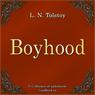 Otrochestvo (Boyhood) (Unabridged), by Lev Nikolaevich Tolstoy