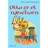 Otto er et Naesehorn (Otto is a Rhinoceros) (Unabridged) Audiobook, by Ole Lund Kirkegaard