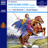 Our Island Story, Volume 1 (Unabridged), by H. E. Marshall