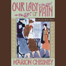 Our Lady of Pain (Unabridged) Audiobook, by Marion Chesney