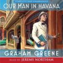 Our Man in Havana (Unabridged) Audiobook, by Graham Greene