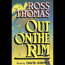 Out on the Rim Audiobook, by Ross Thomas