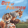 Out of Position (Dev and Lee) (Unabridged) Audiobook, by Kyell Gold