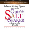 Out of the Salt Shaker Audiobook, by Rebecca Manley Pippert
