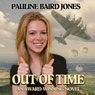 Out of Time (Unabridged) Audiobook, by Pauline Baird Jones