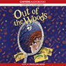 Out of the Woods (Unabridged) Audiobook, by Lyn Gardner
