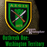 Outbreak One: Washington Territory: The Walker Chronicles (Unabridged), by Jason Kristopher