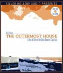 The Outermost House: A Year of Life on the Great Beach of Cape Cod (Unabridged) Audiobook, by Henry Beston