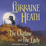 The Outlaw and the Lady (Unabridged) Audiobook, by Lorraine Heath
