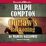 Outlaws Reckoning (Unabridged) Audiobook, by Ralph Compton