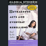 Outrageous Acts and Everyday Rebellions Audiobook, by Gloria Steinem