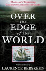 Over the Edge of the World: Magellans Terrifying Circumnavigation of the Globe Audiobook, by Laurence Bergreen