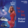 Over Her Dear Body (Unabridged) Audiobook, by Richard S. Prather