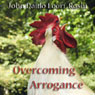Overcoming Arrogance: Linji Sees Huangbo Reading a Sutra Audiobook, by John Daido Loori Roshi