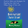 Overcoming Your Funk: Practical Advice and Strategies for Reigniting Your Spirit and Taking Charge of Your Life (Unabridged), by Barry Foster