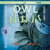 Owl Ninja: Samurai Kids #2 (Unabridged) Audiobook, by Sandy Fussell