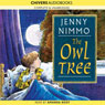 The Owl Tree (Unabridged) Audiobook, by Jenny Nimmo