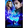 Pack and Coven (Unabridged), by Jody Wallace