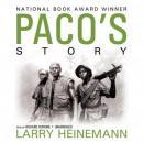 Pacos Story (Unabridged), by Larry Heinemann